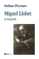 Picciano, Stefano : Miguel Llobet. La biografia