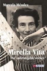 Méndez, Marcela : Mirella Vita. The indefatigable seeker