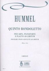 Hummel, Johann Nepomuk : Rondoletto No. 5 for Harp, Piano and Flute ad libitum