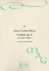 Heyse, Anton Gottlieb : 3 Sonatas Op. 5 for Harp and Flute