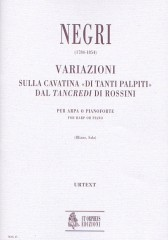"Negri, Benedetto : Variations on the Cavatina ""Di tanti palpiti"" from Rossini's ""Tancredi"" for Harp (Piano)"