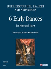 Lully, Destouches, Exaudet and Anonymous : 6 Early Dances. Transcription by Nino Mazzoni for Flute and Harp (1953)