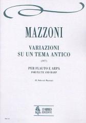 Mazzoni, Nino : Variazioni su un tema antico for Flute and Harp (1977)
