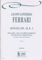 Ferrari, Jacopo Gotifredo : Sonata Op. 18 No. 1 for Arpa, Violin and Violoncello