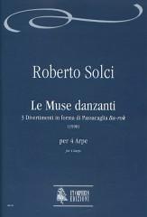 """Solci, Roberto : Le Muse danzanti. 3 divertimenti in forma di Passacaglia """"Ba-rok"""" for 4 Harps"""