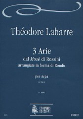 "Labarre, Théodore : 3 Arias from Rossini's ""Mosè"" arrangiate in forma di Rondò for Harp"