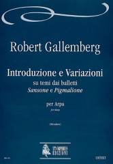 "Gallenberg, Robert : Introdution and Variations on themes by the balletts ""Sansone"" and ""Pigmalione"" for Harp"