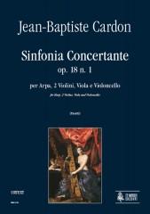 Cardon, Jean-Baptiste : Sinfonia Concertante Op. 18 No. 1 for Harp, 2 Violins, Viola and Violoncello