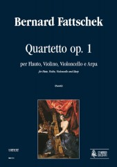 Fattschek, Bernard : Quartet Op. 1 for Flute, Violin, Violoncello and Harp
