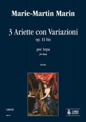 Marin, Marie-Martin : 3 Ariette con Variazioni Op. 11 bis for Harp