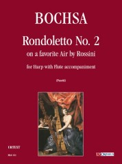 Bochsa, Robert Nicolas Charles : Rondoletto No. 2 on a Favorite Air by Rossini for Harp and Flute