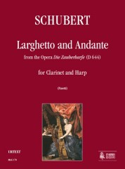 "Schubert, Franz : Larghetto and Andante from the Opera ""Die Zauberharfe"" (D 644) for Clarinet and Harp"