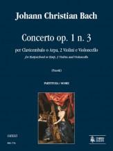 Bach, Johann Christian : Concerto Op. 1 No. 3 for Harpsichord or Harp, 2 Violins and Violoncello [Score]