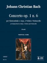 Bach, Johann Christian : Concerto Op. 1 No. 6 for Harpsichord or Harp, 2 Violins and Violoncello [Score]