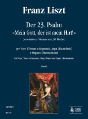 "Liszt, Franz : Der 23. Psalm - ""Mein Gott, der ist mein Hirt!"" (German text by J.G. Herder) for Voice (Tenor or Soprano), Harp (Piano) and Organ (Harmonium)"