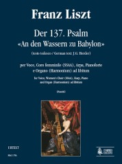 "Liszt, Franz : Der 137. Psalm - ""An den Wassern zu Babylon"" (German text by J.G. Herder) for Voice, Women's Choir (SSAA), Violin, Harp, Piano and Organ (Harmonium) ad libitum"