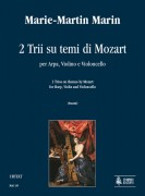 Marin, Marie-Martin : 2 Trios on themes by Mozart for Harp, Violin and Violoncello
