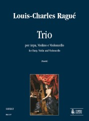 Ragué, Louis-Charles : Trio for Harp, Violin and Violoncello