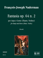 Naderman, François-Joseph : Fantasia Op. 64 No. 2 for Harp and Horn (Flute, Violin)