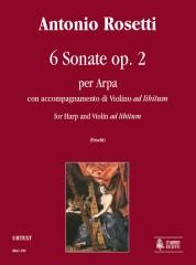 Rosetti, Antonio : 6 Sonatas Op. 2 for Harp and Violin ad libitum