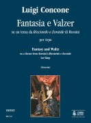 "Concone, Luigi : Fantasia and Waltz on a theme from Rossini's ""Ricciardo e Zoraide"" for Harp"