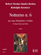 Bochsa, Robert Nicolas Charles - Kreutzer, Rodolphe : Nocturne No. 6 for Harp (Piano) and Violin