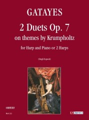 Gatayes, Guillaume : 2 Duets Op. 7 on themes by Krumpholtz for Harp and Piano or 2 Harps