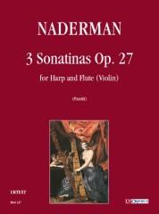 Naderman, François-Joseph : 3 Sonatinas Op. 27 for Harp and Flute (Violin)