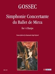 Gossec, François-Joseph : Simphonie Concertante du Ballet de Mirza for 4 Harps