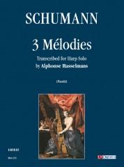 Schumann, Robert : 3 Mélodies