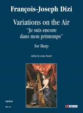 "Dizi, François Joseph : Variations on the Air ""Je suis encore dans mon printemps"" for Harp"