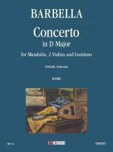 Barbella, Emanuele : Concerto in D Major for Mandolin, Strings and Continuo [Score]