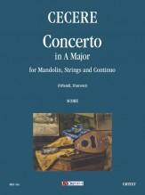 Cecere, Carlo : Concerto in A Major for Mandolin, Strings and Continuo [Score]