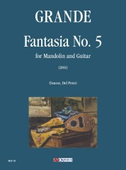 Grande, Antonio : Fantasia No. 5 for Mandolin and Guitar (2011)