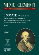 Clementi, Muzio : 3 Sonatas Op. 2 Nos. 1, 3, 5 for Piano (Harpsichord) and Flute (Violin)