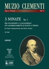 Clementi, Muzio : 3 Sonatas Op. 3 for Piano (Harpsichord) and Flute (Violin)