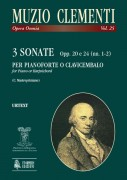 Clementi, Muzio : 3 Sonatas Opp. 20 and 24 (Nos. 1-2) for Piano (Harpsichord)