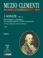 Clementi, Muzio : 3 Sonatas Op. 21 for Piano (Harpsichord), Flute and Violoncello