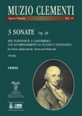Clementi, Muzio : 3 Sonatas Op. 28 for Piano (Harpsichord), Violin and Violoncello