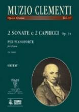 Clementi, Muzio : 2 Sonatas and 2 Capricci Op. 34 for Piano