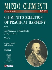 Clementi, Muzio : Clementi's Selection of Practical Harmony WO 7 for Organ or Piano - Vol. 3