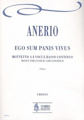 Anerio, Francesco : Ego sum Panis vivus. Motet for 8 Voices (SATB-SATB) and Continuo [Score]