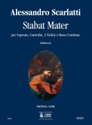Scarlatti, Alessandro : Stabat Mater for Soprano, Contralto, 2 Violins and Continuo [Score]