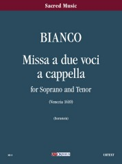 Bianco, Giovanni Battista : Missa a due voci a Cappella (Venezia 1610) for Soprano and Tenor