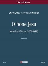 Anonymous 17th century : O bone Jesu. Motet for 8 Voices (SATB-SATB) [Score]