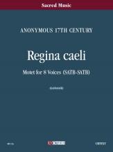 Anonymous 17th century : Regina Caeli. Motet for 8 Voices (SATB-SATB) [Score]