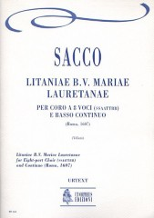 Sacco, Salvatore : Litaniae B.V. Mariae Lauretanae (Roma 1607) for 8-part Choir (SATB-SATB) and Continuo [Score]