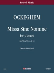 Ockeghem, Johannes : Missa sine nomine for 3 Voices [Score]