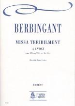 Berbingant : Missa Teribilment for 3 Voices [Score]