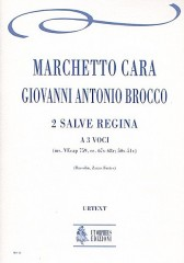 Cara, Marchetto - Brocco, Giovanni Antonio  : 2 Salve Regina for 3 Voices [Score]